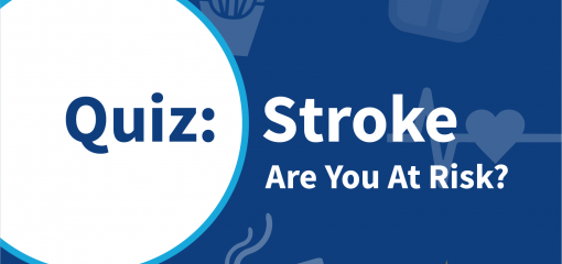 Quiz: Are You at Risk for a Stroke?