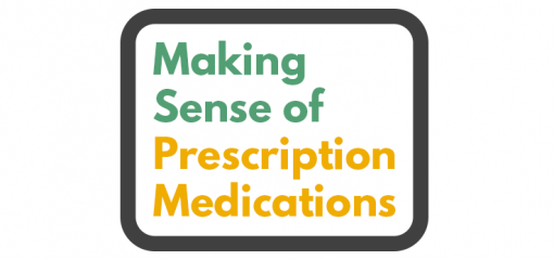 Making Sense of Prescription Medication (Infographic)
