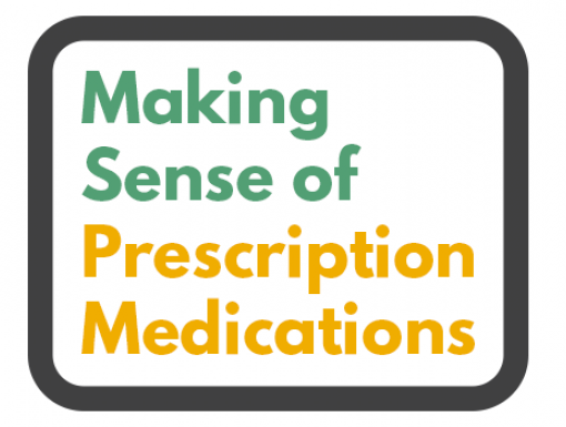 Making Sense of Prescription Medication