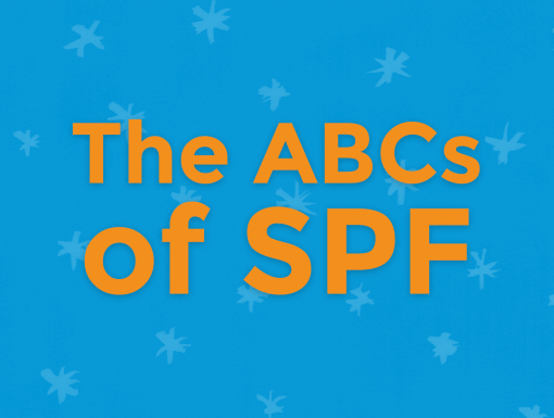 The ABCs of SPF: What Does Your Sunscreen Label Mean?