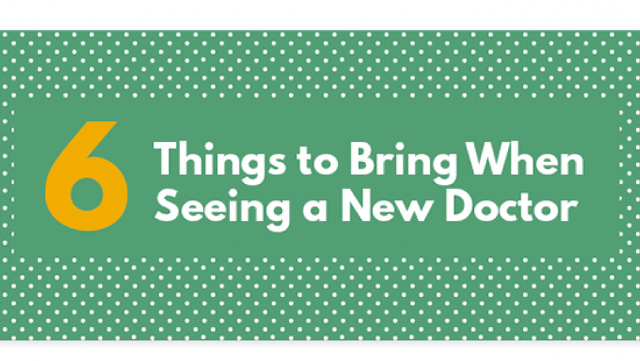6 Things To Bring When Seeing A New Doctor Infographic 2016 Title