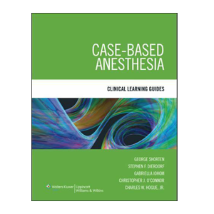 Case-Based Anesthesia Clinical Learning Guide Cover
