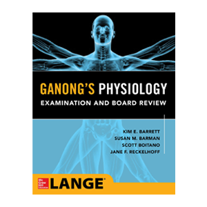 Ganong's Medical Physiology Examination and Board Review Cover