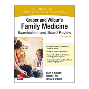 Graber and Wilbur's Family Medicine Examination and Board Review Cover