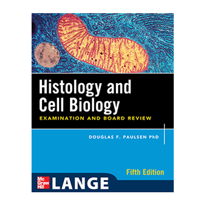 Histology & Cell Biology Examination and Board Review Cover