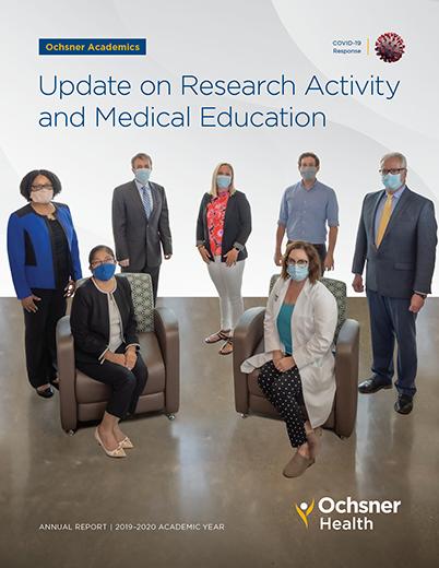 2019-2020 Ochsner Health Academics & Research Annual Report