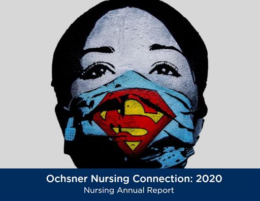2020 Ochsner Nursing Annual Report