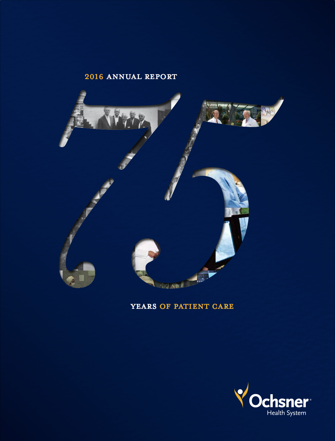 2016 Ochsner Health Annual Report