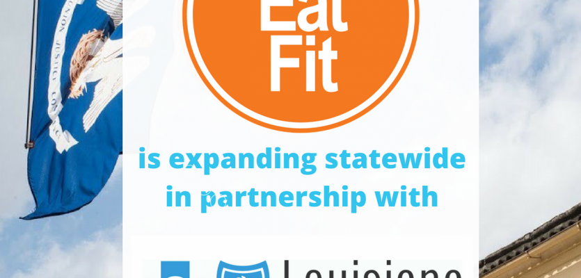 Eat Fit Expands Statewide in Partnership with Blue Cross Blue Shield Foundation of Louisiana