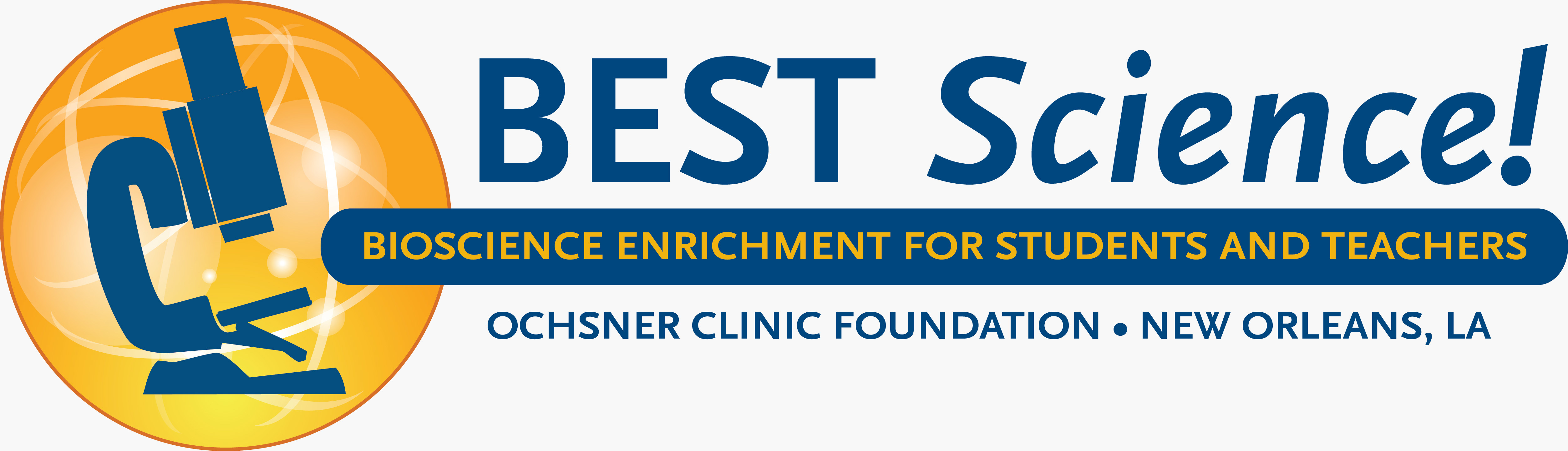 Ochsner Best Science Logo: Bioscience Enrichment for Students and Teachers.