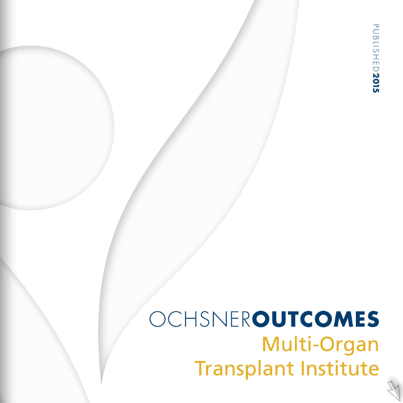 Ochsner Outcomes - Multi-Organ Transplant