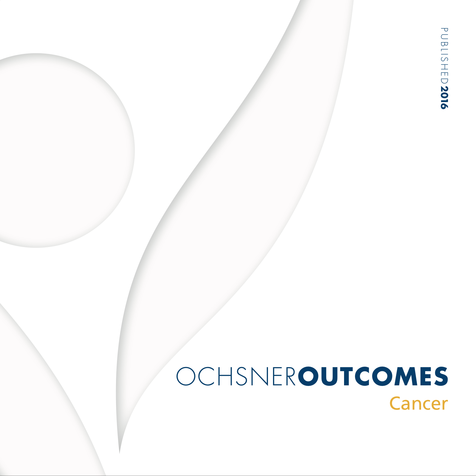 Ochsner Outcomes - Cancer