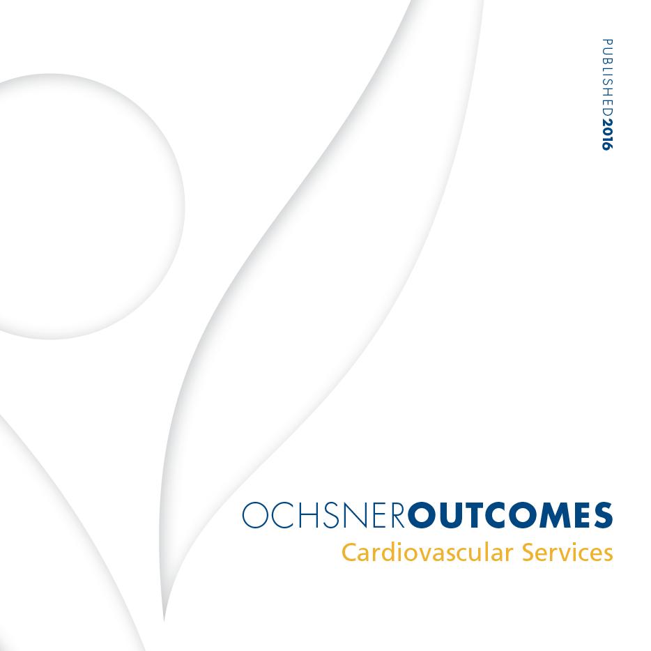 Ochsner Outcomes - Cardiovascular Services