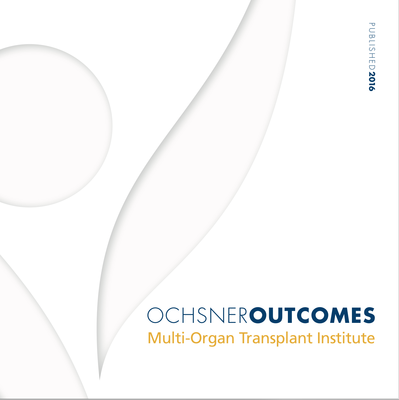 Ochsner Outcomes - Multi-Organ Transplant