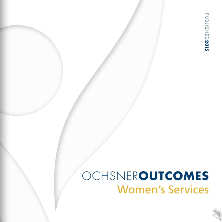 Ochsner Outcomes - Women's Services