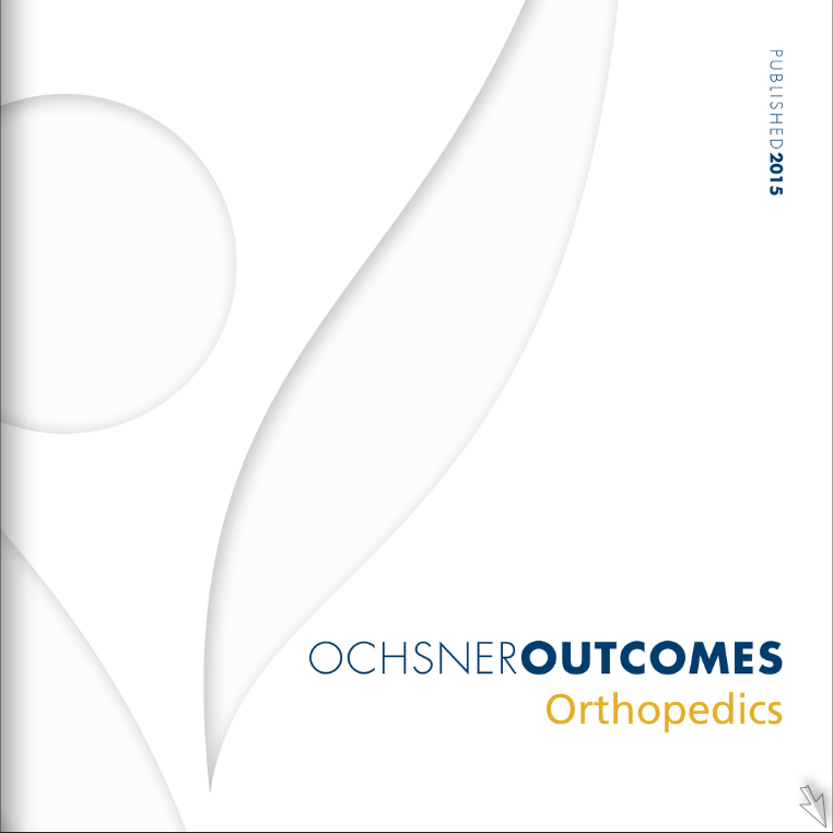 Ochsner Outcomes - Orthopedics