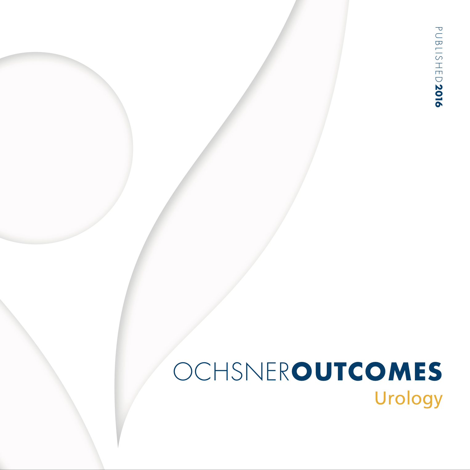 Ochsner Outcomes - Urology